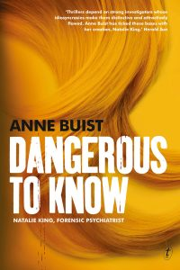 Dangerous To Know - Anne Buist