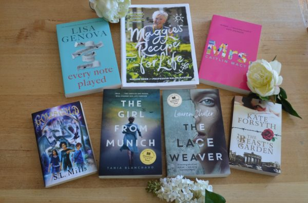 The Lace Weaver, Lauren Chater, Maggie Beer, Maggie's Recipes for Life, Lisa Genova, Every Note Played, Tania Blanchard, The Girl from Munich, Kate Forsyth, The Beast's Garden, S.L. Mills, GOM's Gold, Mrs., Caitlin Macy