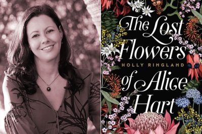 Holly Ringland, Kate Forsyth, The Lost Flowers of Alice Hart, book review, books, food, Word of Mouth TV