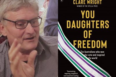 Richard Glover, The Land Before Avocado, You Daughters of Freedom, Clare Wright, Recommended Reads, Word of Mouth TV, Australia, books